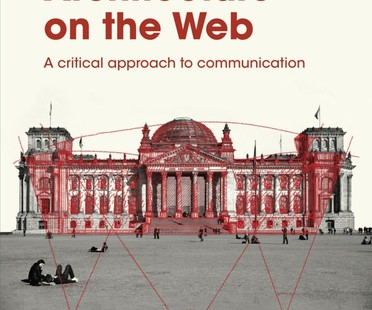 Libro ARCHITECTURE ON THE WEB a cura di Paolo Schianchi