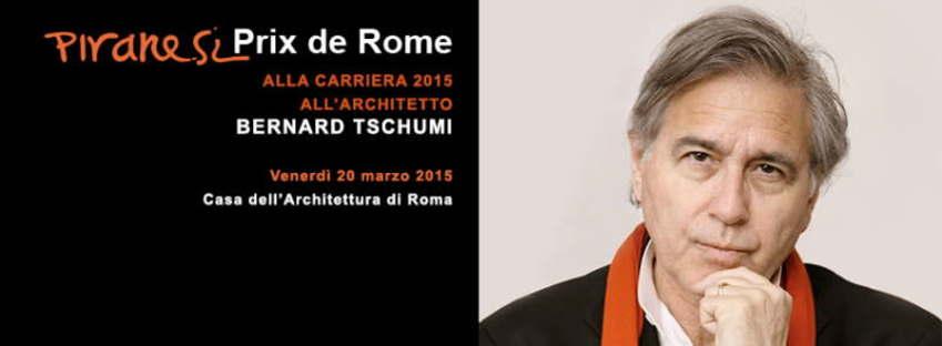 Bernard Tschumi vince il Piranesi Prix de Rome alla carriera