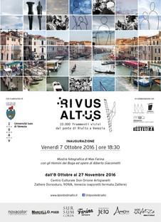 mostra RIVUS ALTUS - 10.000 frammenti visivi dal ponte di Rialto a Venezia