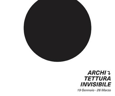 Mostra Architettura Invisibile - Museo Carlo Bilotti