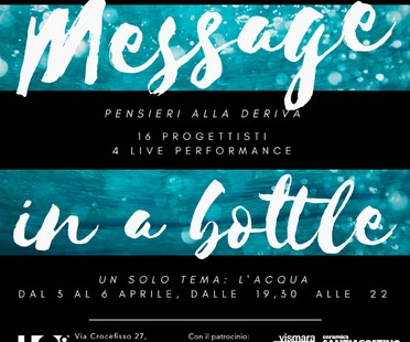 Message in a Bottle - Pensieri alla deriva H2O alla Milano Design Week 2017