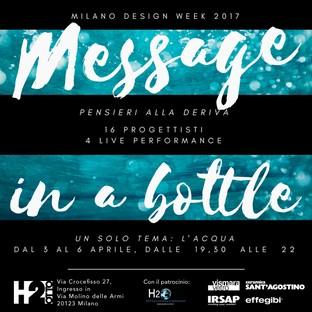 Message in a Bottle - Pensieri alla deriva H2O alla Milano Design Week 2017