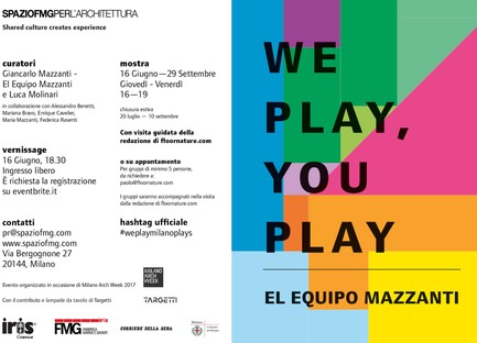 SpazioFMG Mostra We Play, You Play El Equipo Mazzanti