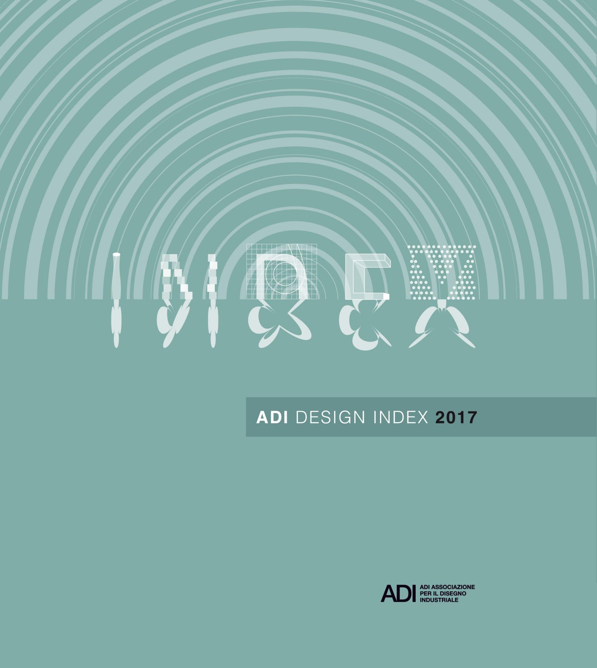 ADI Design Index 2017 il miglior design italiano