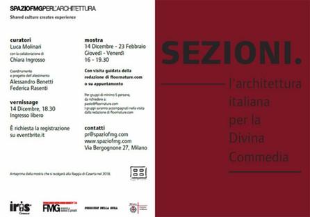 SpazioFMG mostra Sezioni. L'Architettura italiana per la Divina Commedia