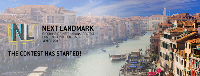 NextLandmark International Contest 2018: Venezia, Hospitality Interior Design