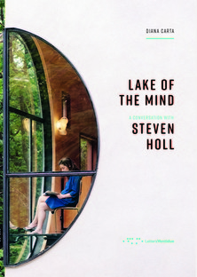 Libro Lake of the mind - Conversazione con Steven Holl