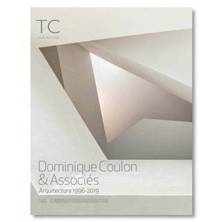Monografia Dominique Coulon & Associés. Arquitectura 1996- 2019