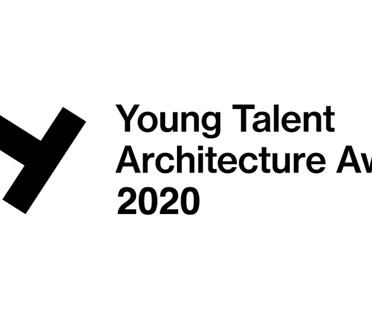 I vincitori di Young Talent Architecture Award 2020