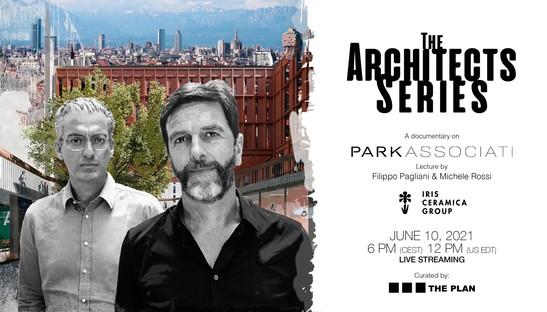 Filippo Pagliani e Michele Rossi per The Architects Series - A documentary on: Park Associati
