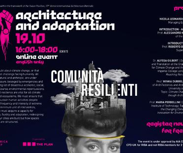 Architecture and Adaptation - Comunità Resilienti Biennale di Venezia
