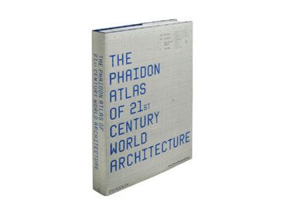Phaidon Atlas dell'architettura mondiale del XXI secolo