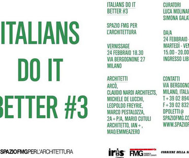 ITALIANS DO IT BETTER #3: L'architettura italiana all'estero