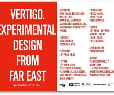 VERTIGO. EXPERIMENTAL DESIGN FROM FAR EAST, SpazioFMG Milano