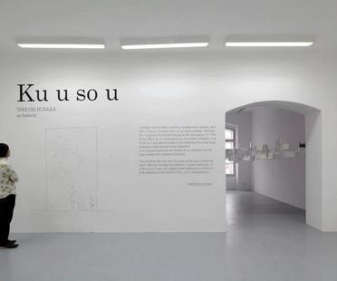 Mostra TAKESHI HOSAKA ARCHITECTS - Ku u so u /Fantazie/