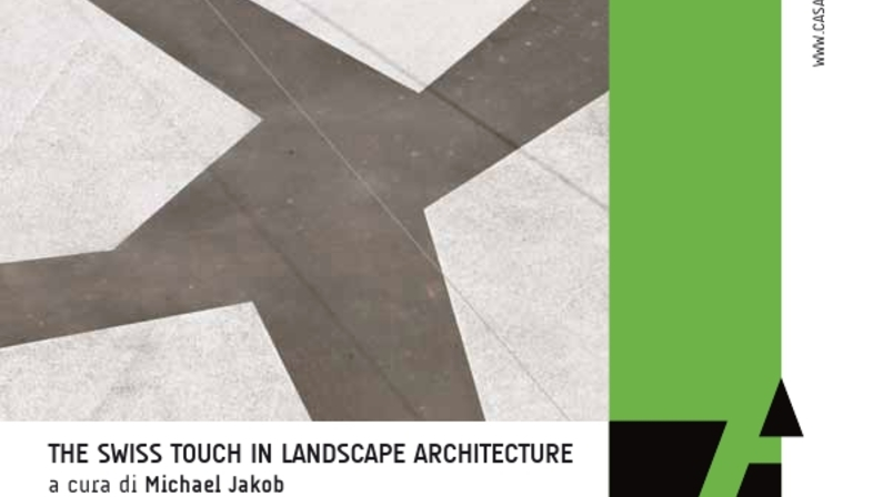 Mostra The Swiss Touch in Landscape Architecture