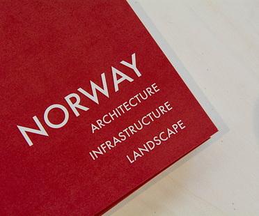 Apertura mostra Norway. Architecture, Infrastructure, Landscape
