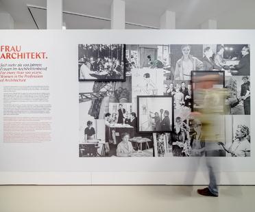 Architettura fatta da donne, mostra Frau Architekt al DAM