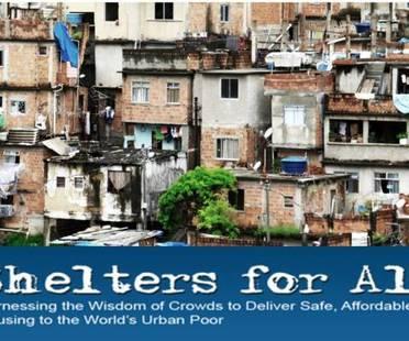 Il concorso Shelters For All reclama un'abitazione sicura per tutta la popolazione urbana