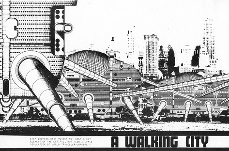 Archigram, Walking City / Archivi