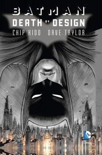 Batman Death by Design, Chip Kidd & Dave Taylor / Courtesy of DC comics